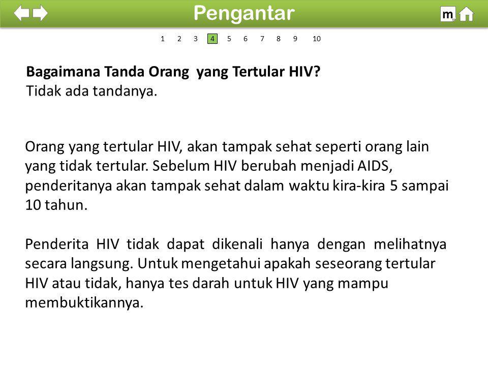 Pengantar Bagaimana Tanda Orang yang Tertular HIV Tidak ada tandanya.