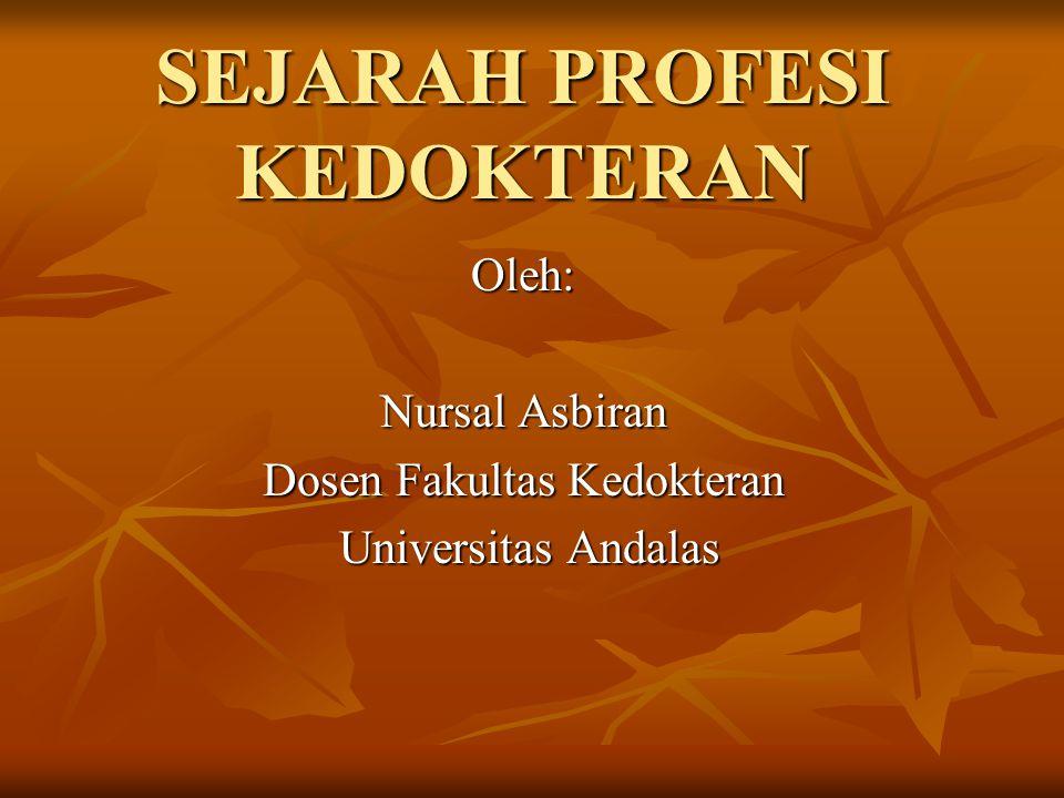 SEJARAH PROFESI KEDOKTERAN