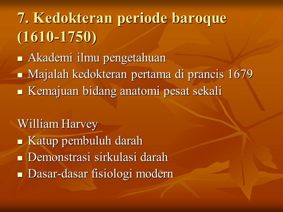 7. Kedokteran periode baroque (1610-1750)