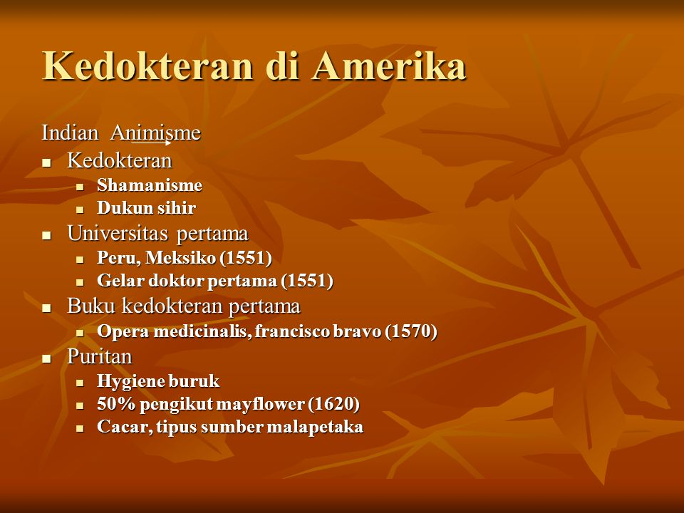Kedokteran di Amerika Indian Animisme Kedokteran Universitas pertama