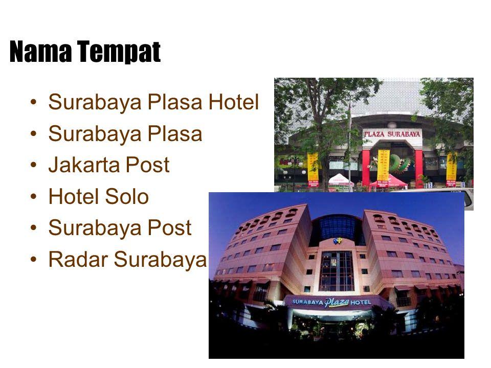 Nama Tempat Surabaya Plasa Hotel Surabaya Plasa Jakarta Post