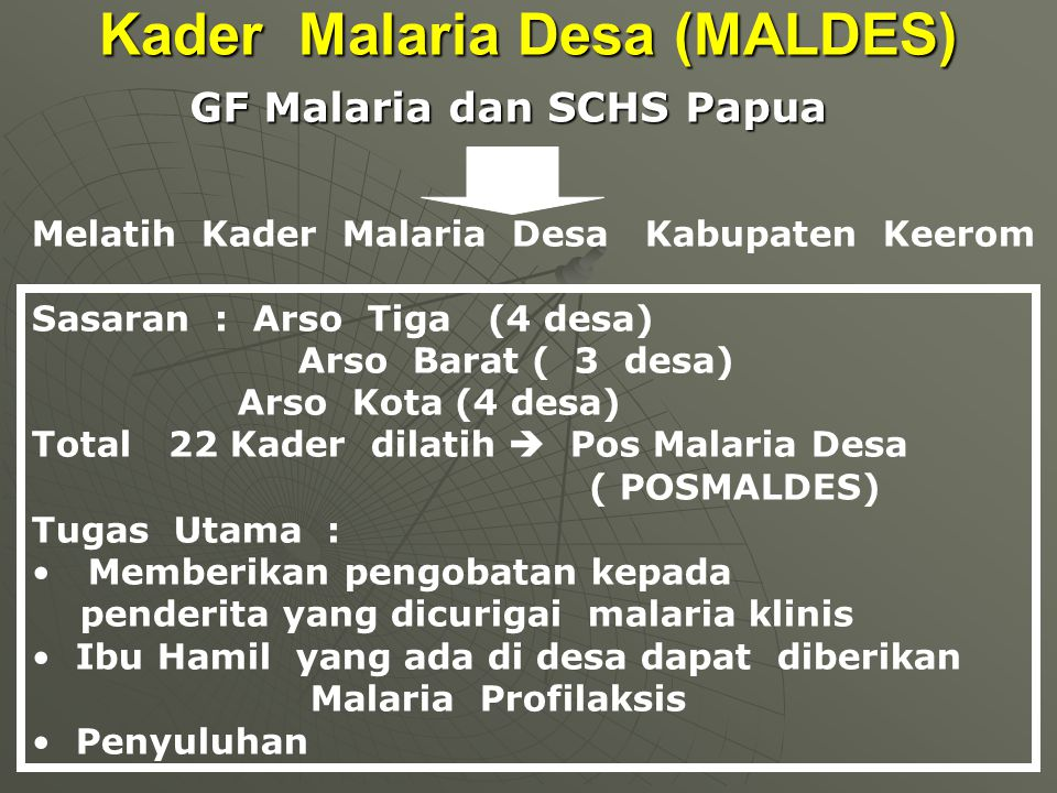 Kader Malaria Desa (MALDES)