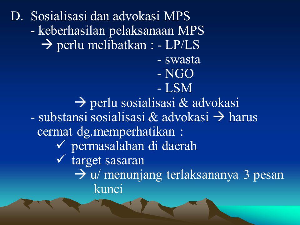 Sosialisasi dan advokasi MPS