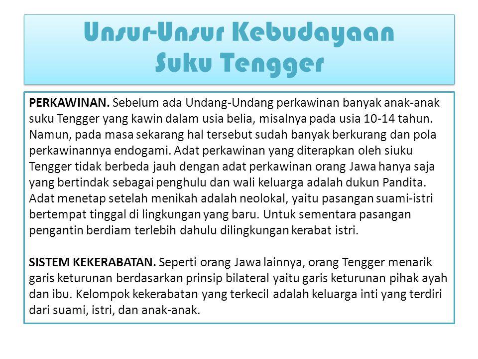 Unsur-Unsur Kebudayaan Suku Tengger
