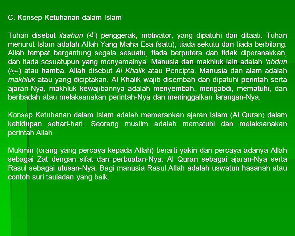 C. Konsep Ketuhanan dalam Islam