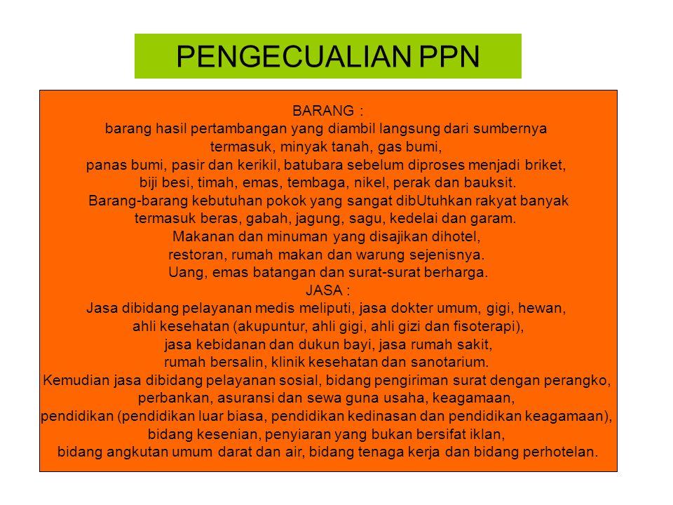 PENGECUALIAN PPN BARANG :
