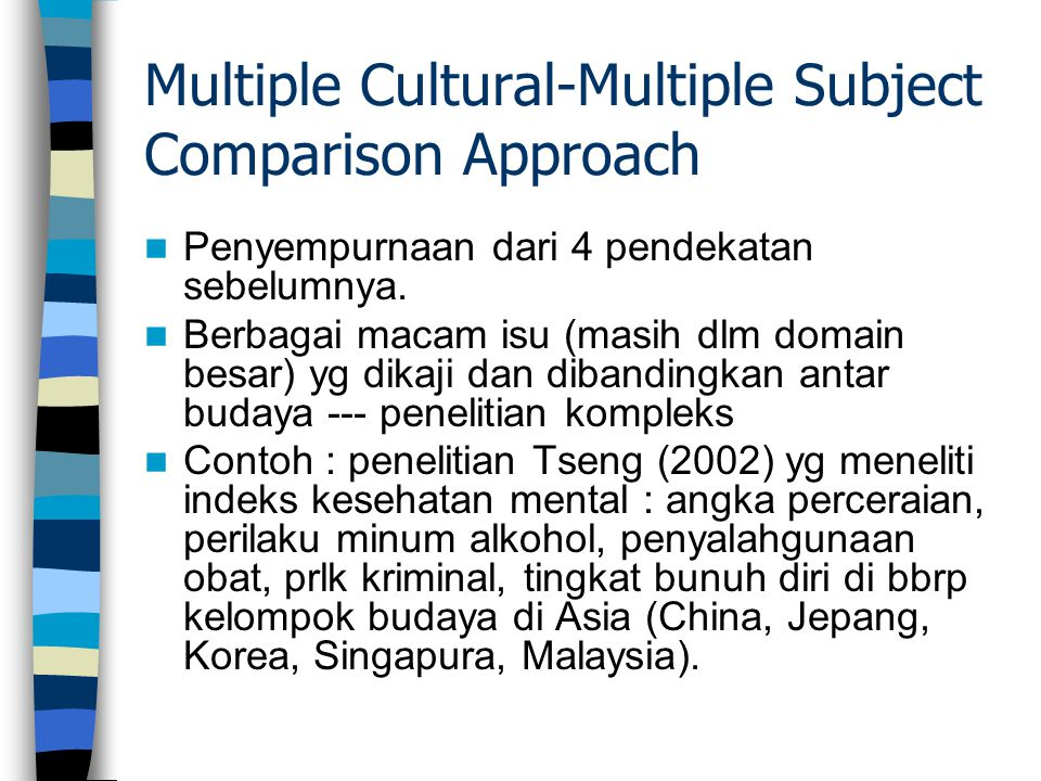 Multiple Cultural-Multiple Subject Comparison Approach