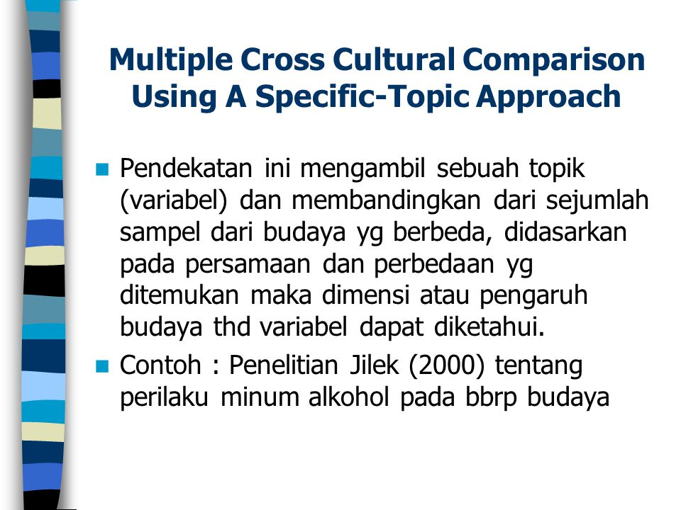 Multiple Cross Cultural Comparison Using A Specific-Topic Approach