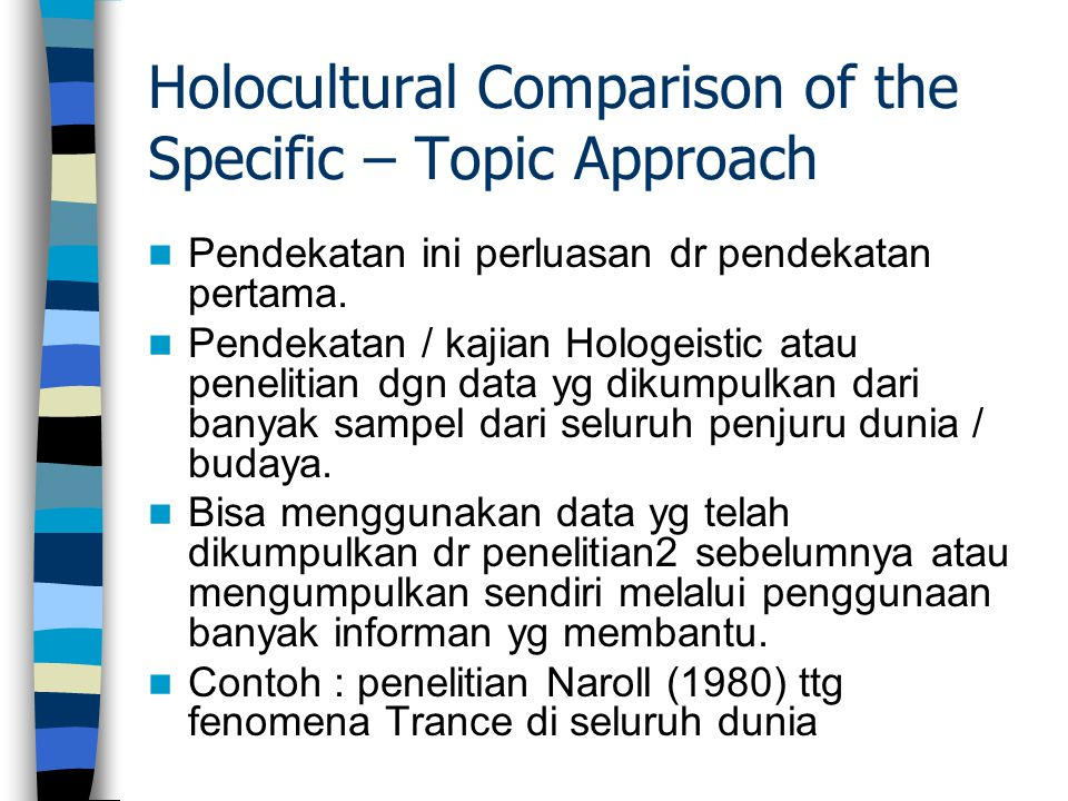 Holocultural Comparison of the Specific – Topic Approach