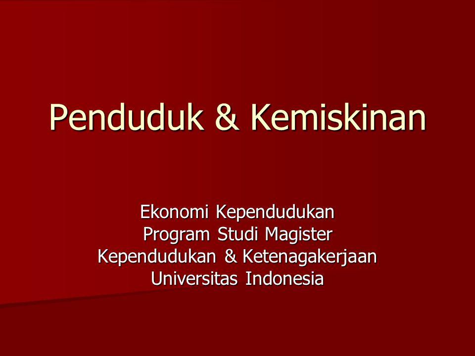 Penduduk & Kemiskinan Ekonomi Kependudukan Program Studi Magister