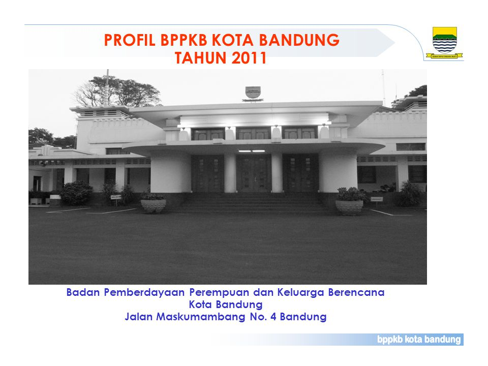 PROFIL BPPKB KOTA BANDUNG TAHUN 2011
