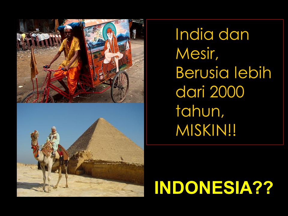 India dan Mesir, Berusia lebih dari 2000 tahun, MISKIN!!