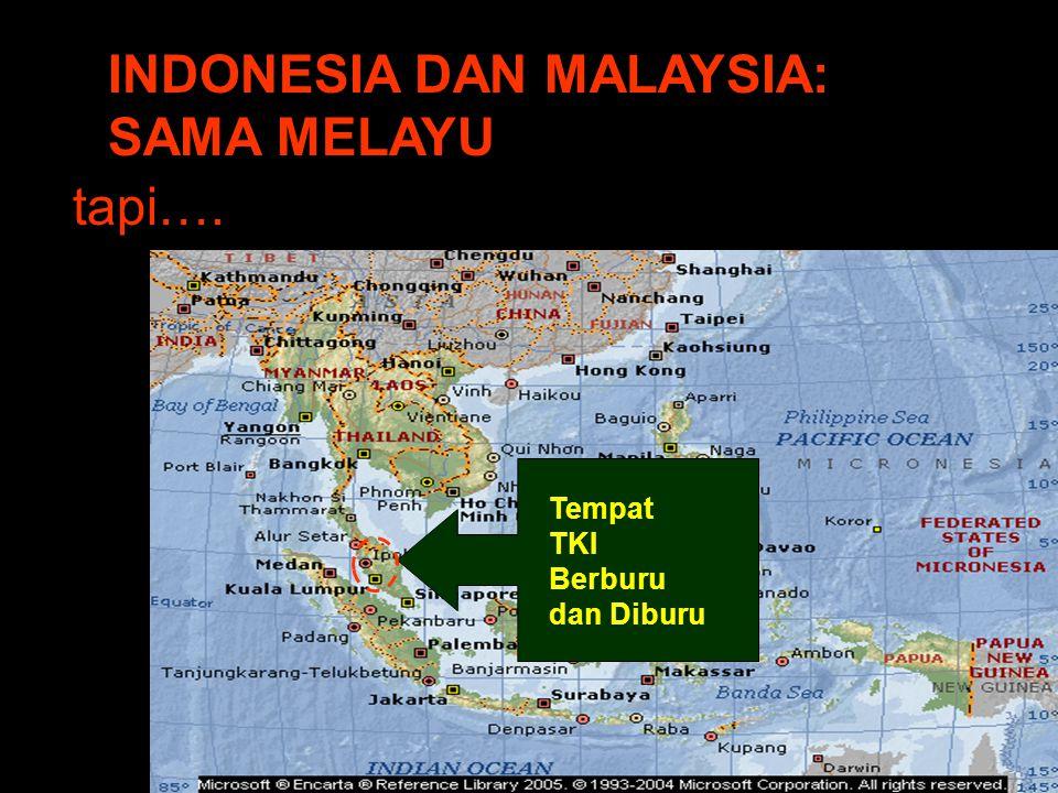 INDONESIA DAN MALAYSIA: SAMA MELAYU