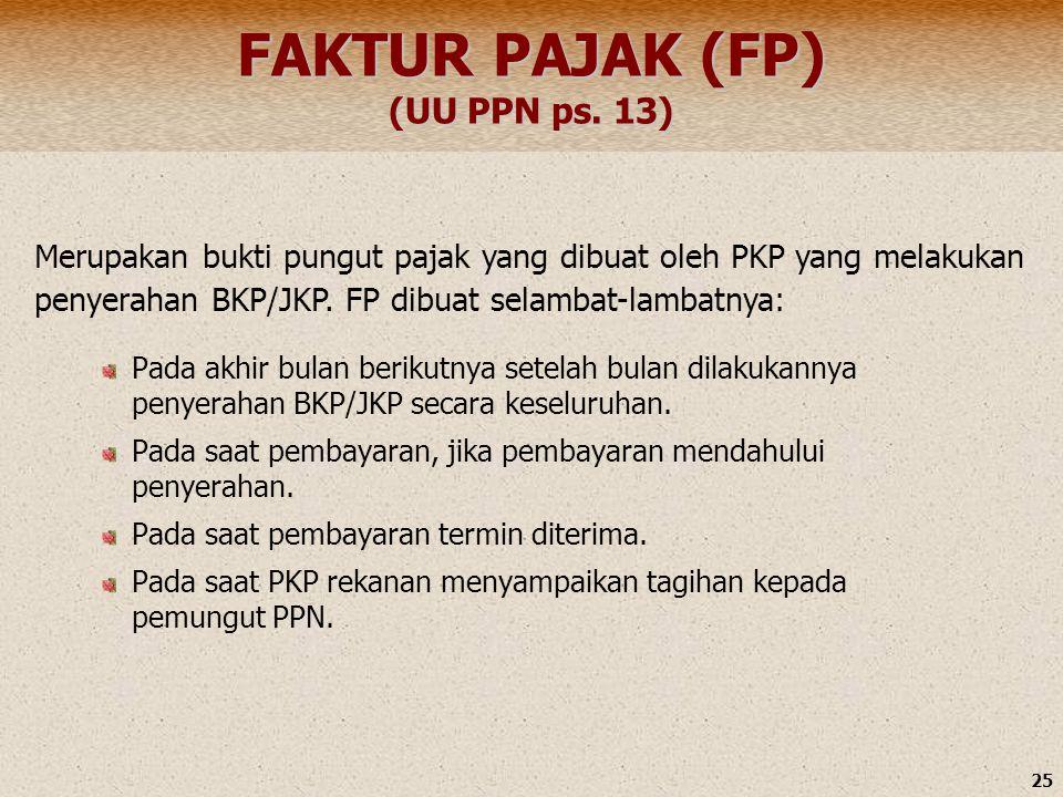 FAKTUR PAJAK (FP) (UU PPN ps. 13)