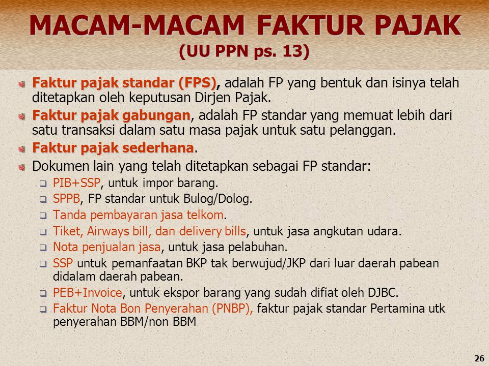 MACAM-MACAM FAKTUR PAJAK (UU PPN ps. 13)