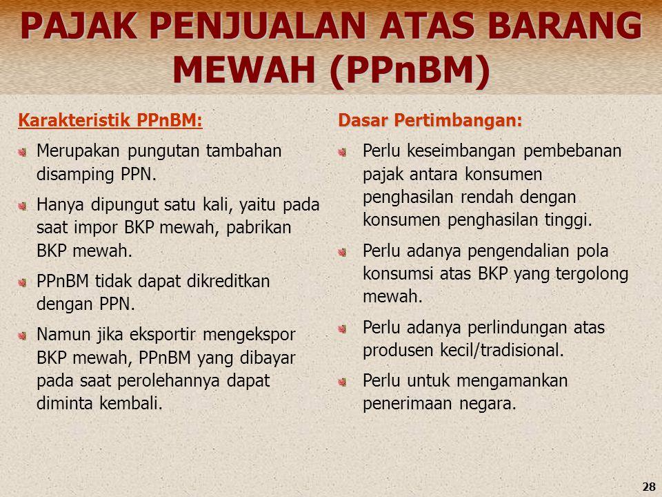 PAJAK PENJUALAN ATAS BARANG MEWAH (PPnBM)