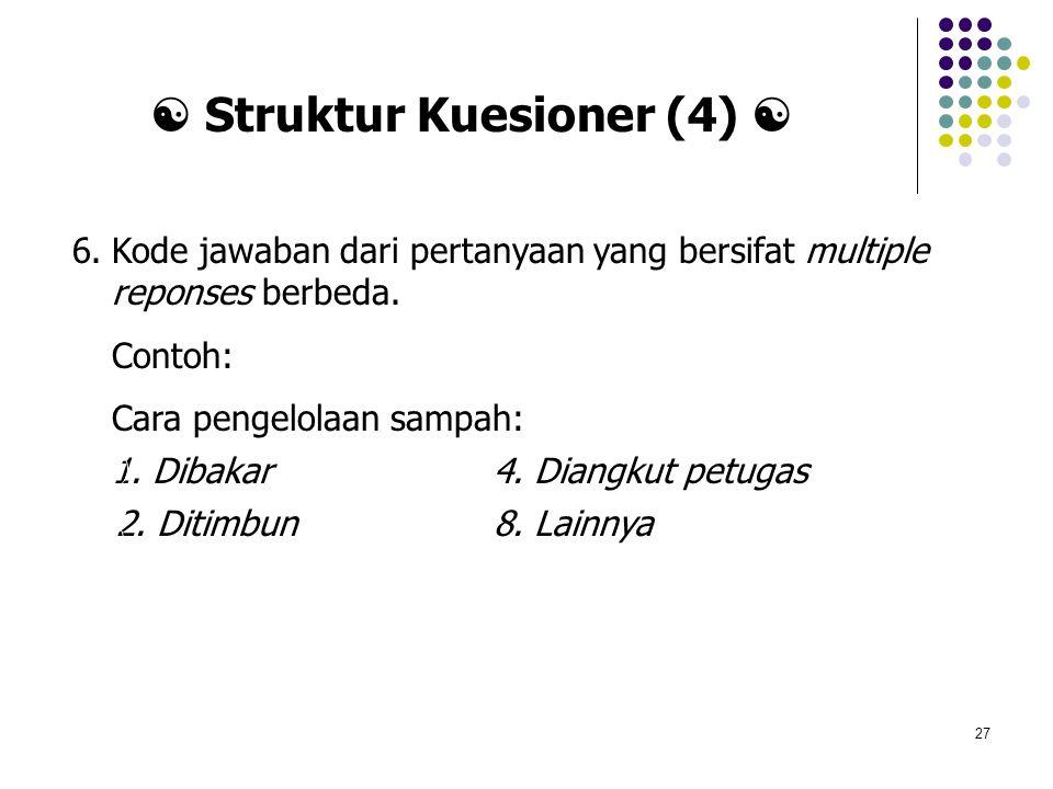  Struktur Kuesioner (4) 