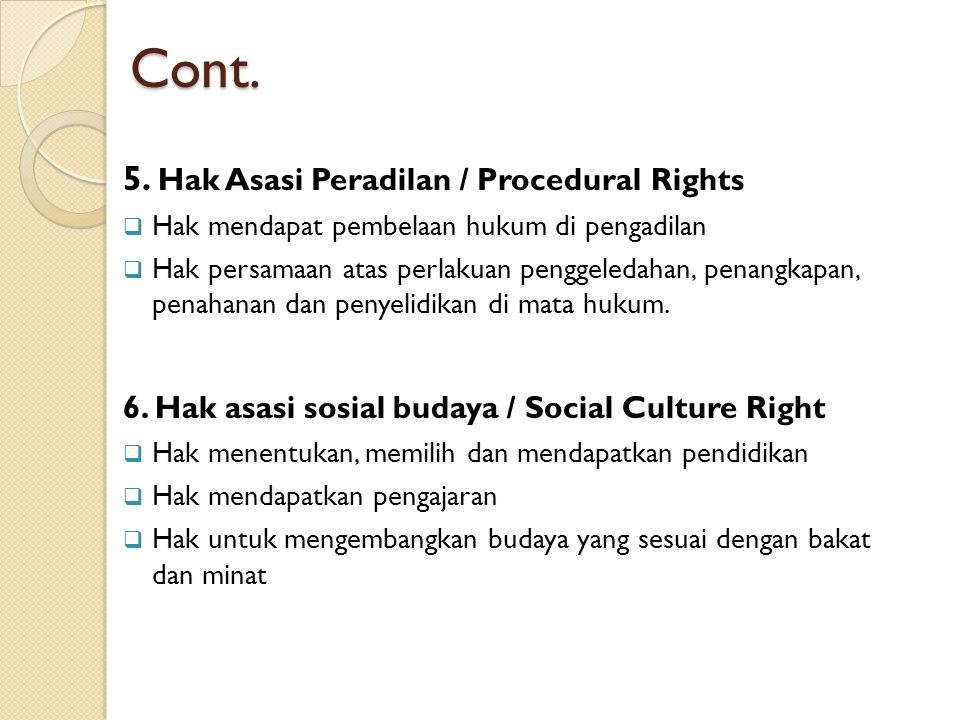 Cont. 5. Hak Asasi Peradilan / Procedural Rights