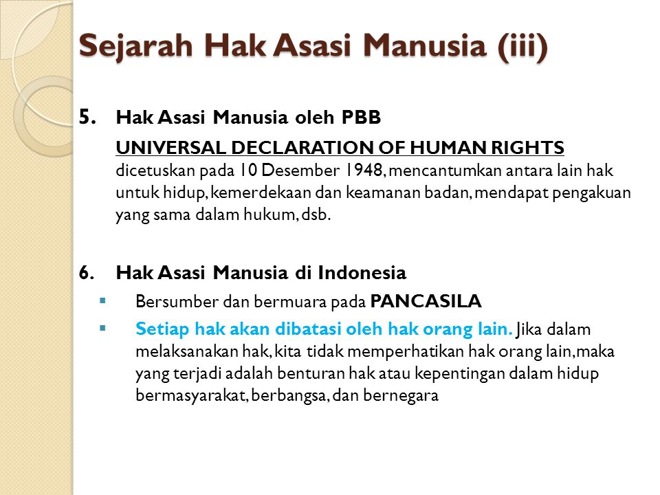 Sejarah Hak Asasi Manusia (iii)
