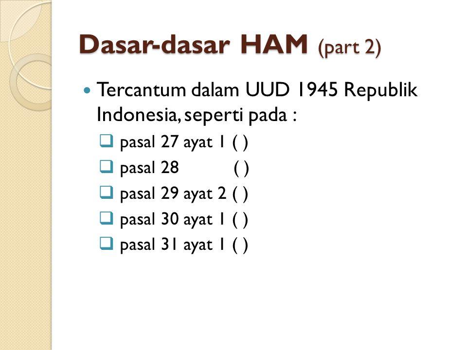 Dasar-dasar HAM (part 2)