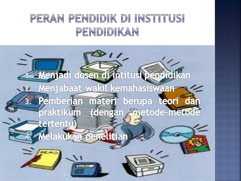 Peran Pendidik di Institusi Pendidikan
