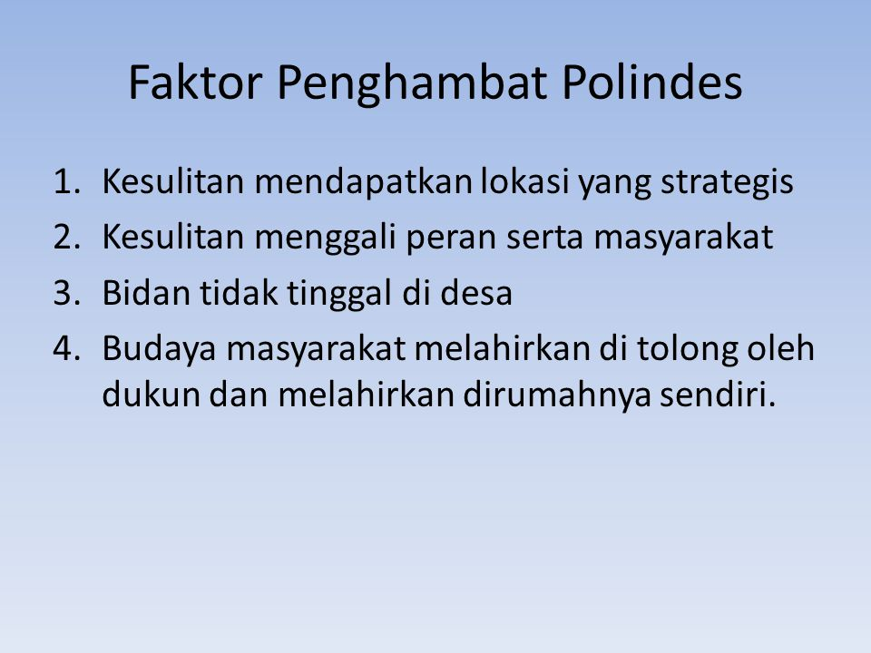 Faktor Penghambat Polindes
