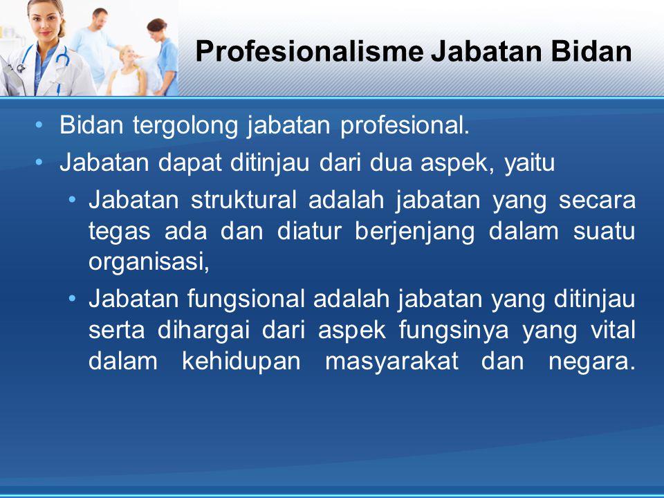 Profesionalisme Jabatan Bidan