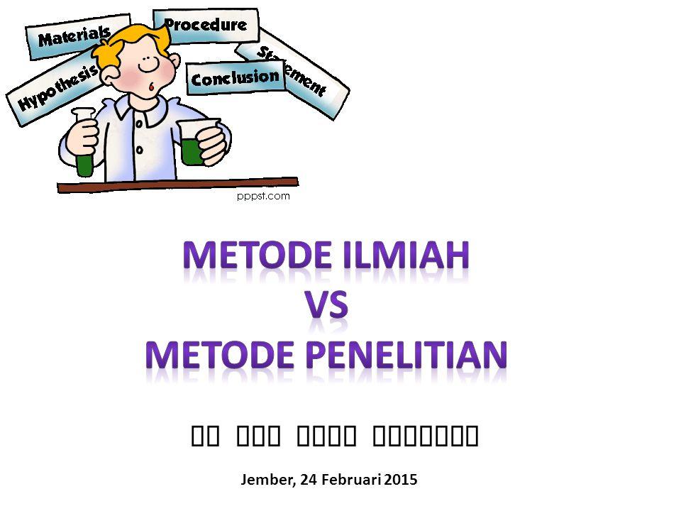 Metode Ilmiah Vs Metode Penelitian