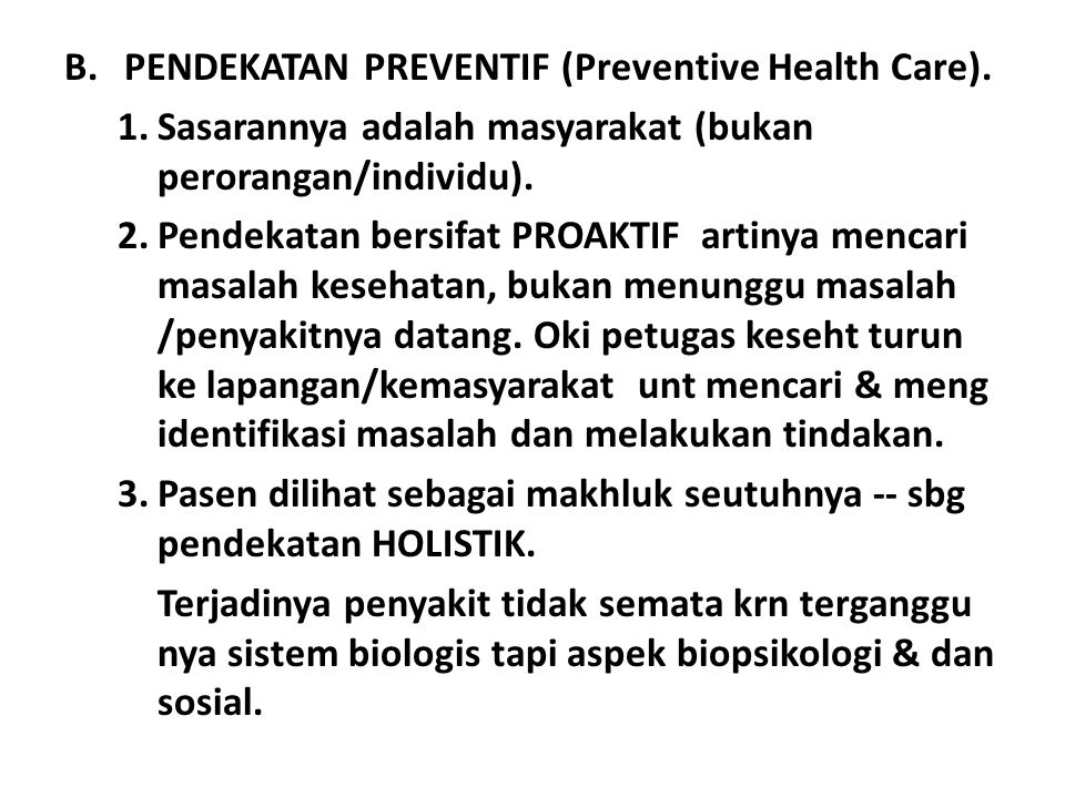 PENDEKATAN PREVENTIF (Preventive Health Care).