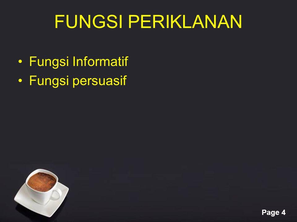 FUNGSI PERIKLANAN Fungsi Informatif Fungsi persuasif