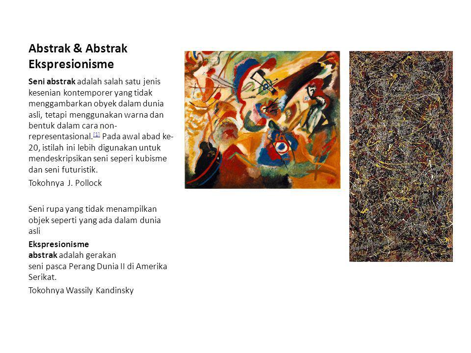 Abstrak & Abstrak Ekspresionisme