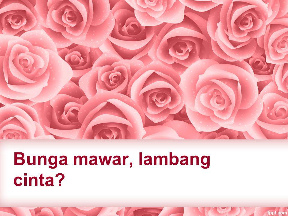Bunga mawar, lambang cinta