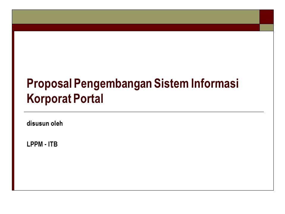 Proposal Pengembangan Sistem Informasi Korporat Portal