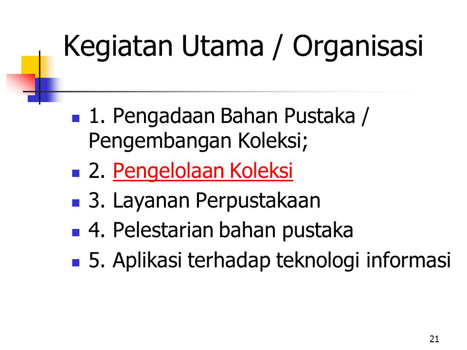 Kegiatan Utama / Organisasi
