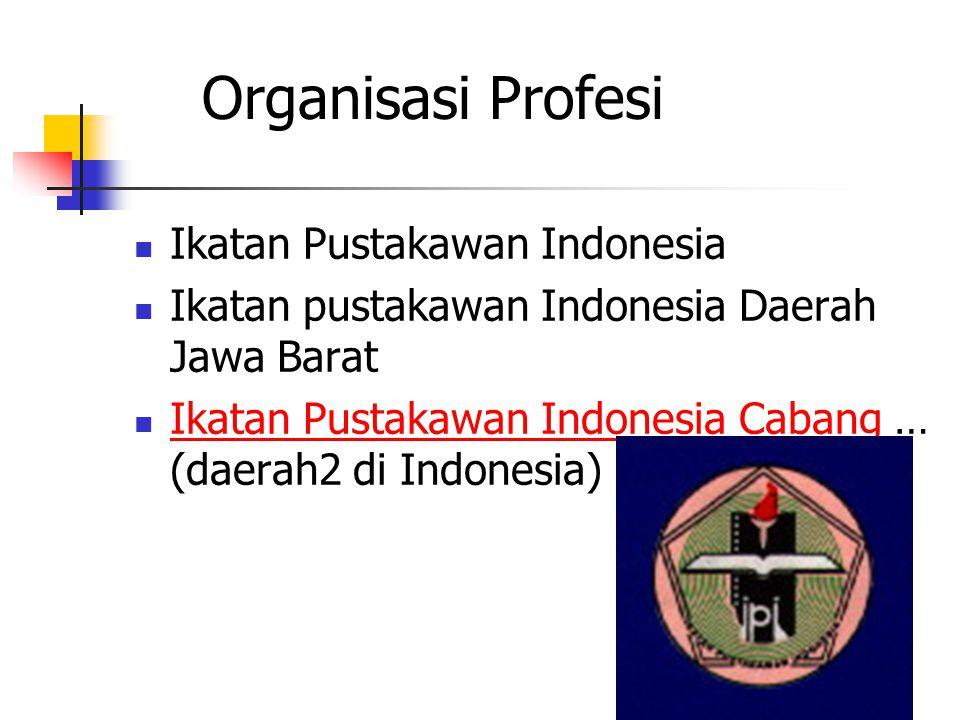 Organisasi Profesi Ikatan Pustakawan Indonesia