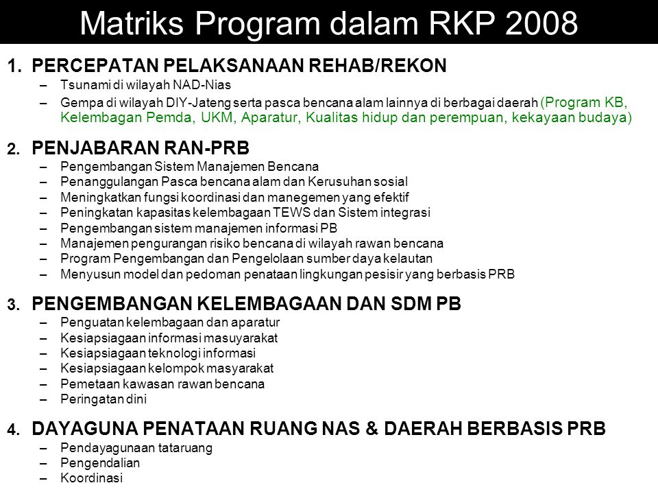 Matriks Program dalam RKP 2008