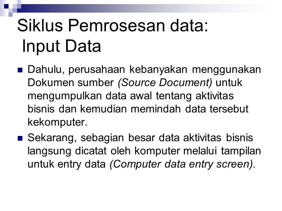 Siklus Pemrosesan data: Input Data