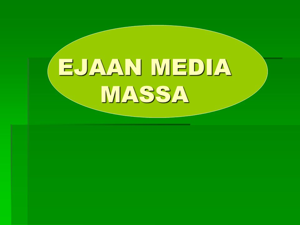 EJAAN MEDIA MASSA