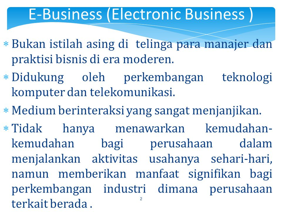 E-Business (Electronic Business )
