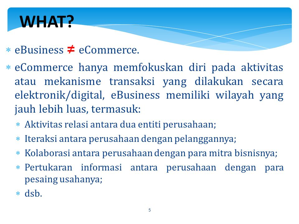 WHAT eBusiness ≠ eCommerce.