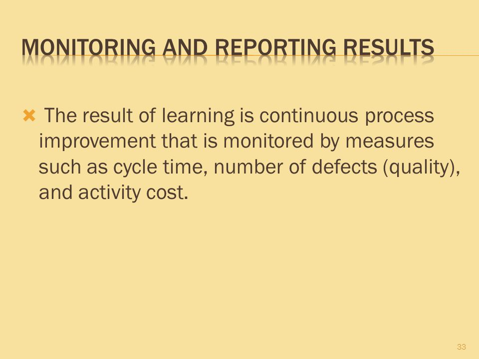 Monitoring and Reporting Results
