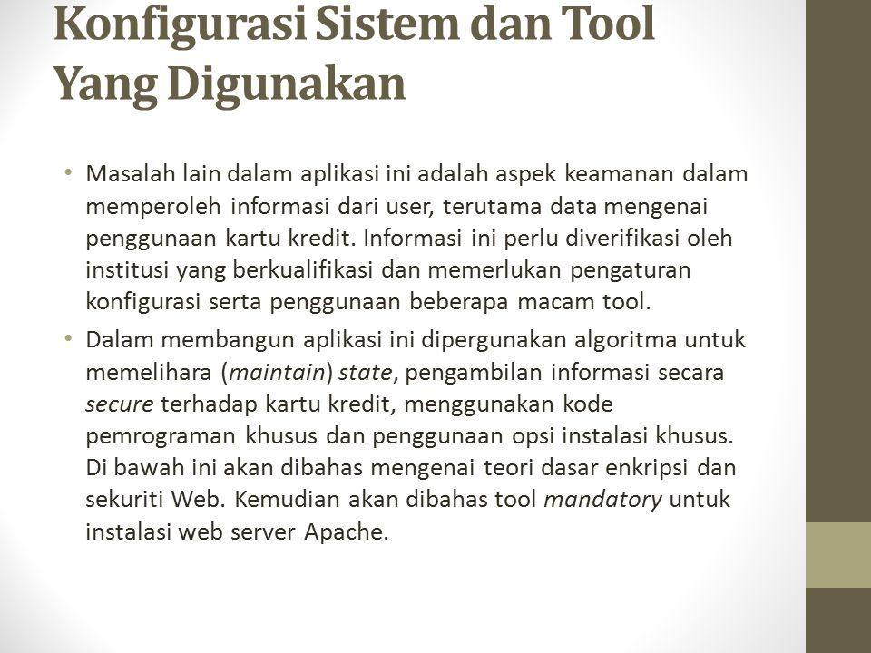 Konfigurasi Sistem dan Tool Yang Digunakan