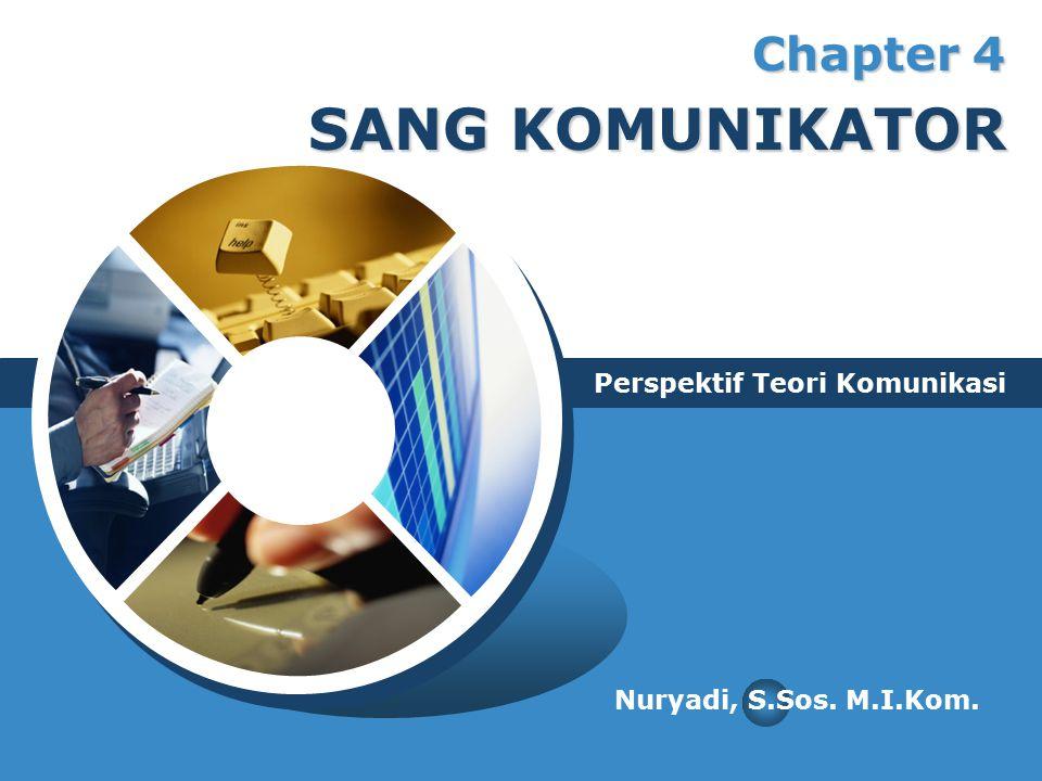Chapter 4 SANG KOMUNIKATOR