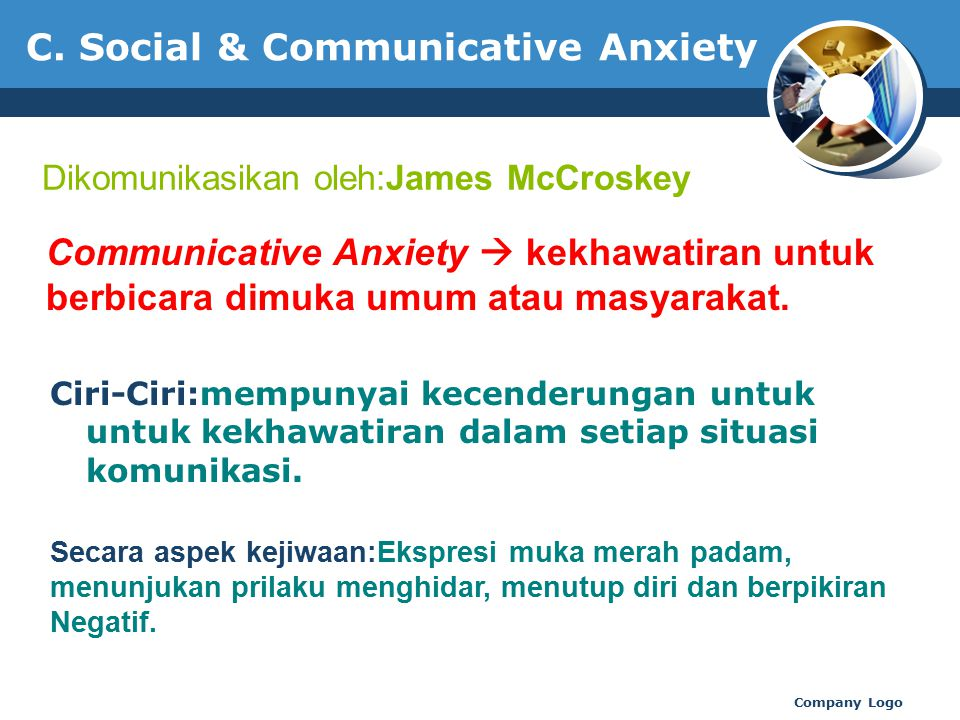 C. Social & Communicative Anxiety