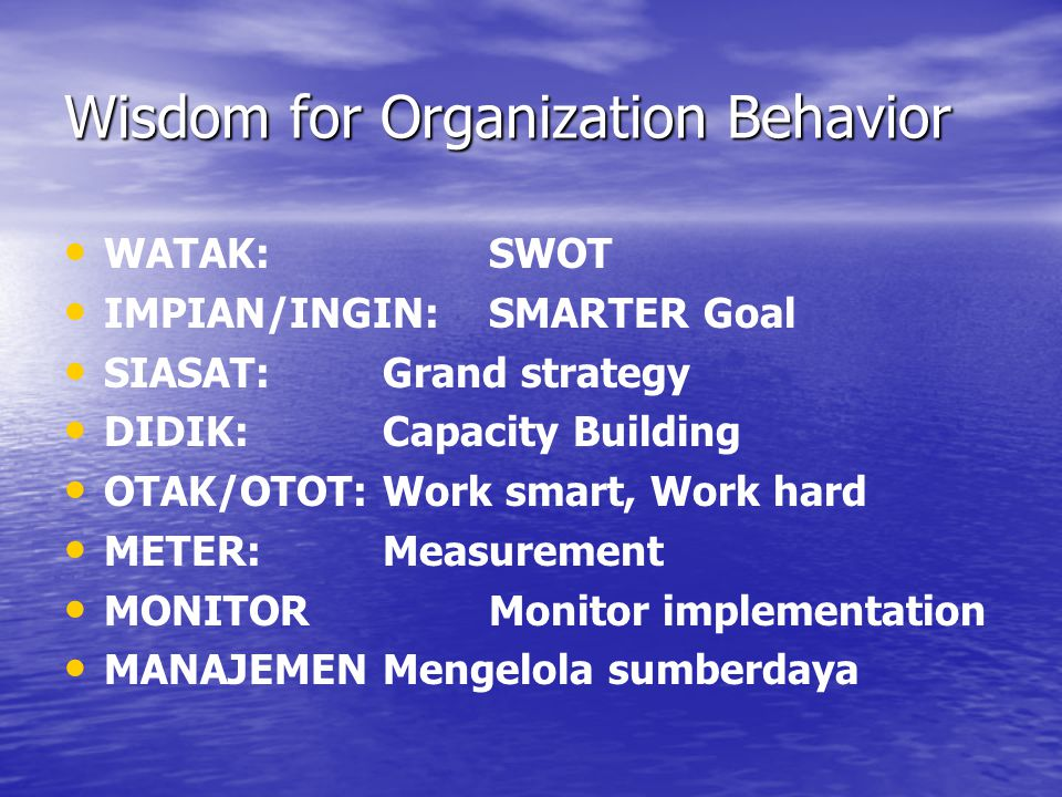 Wisdom for Organization Behavior