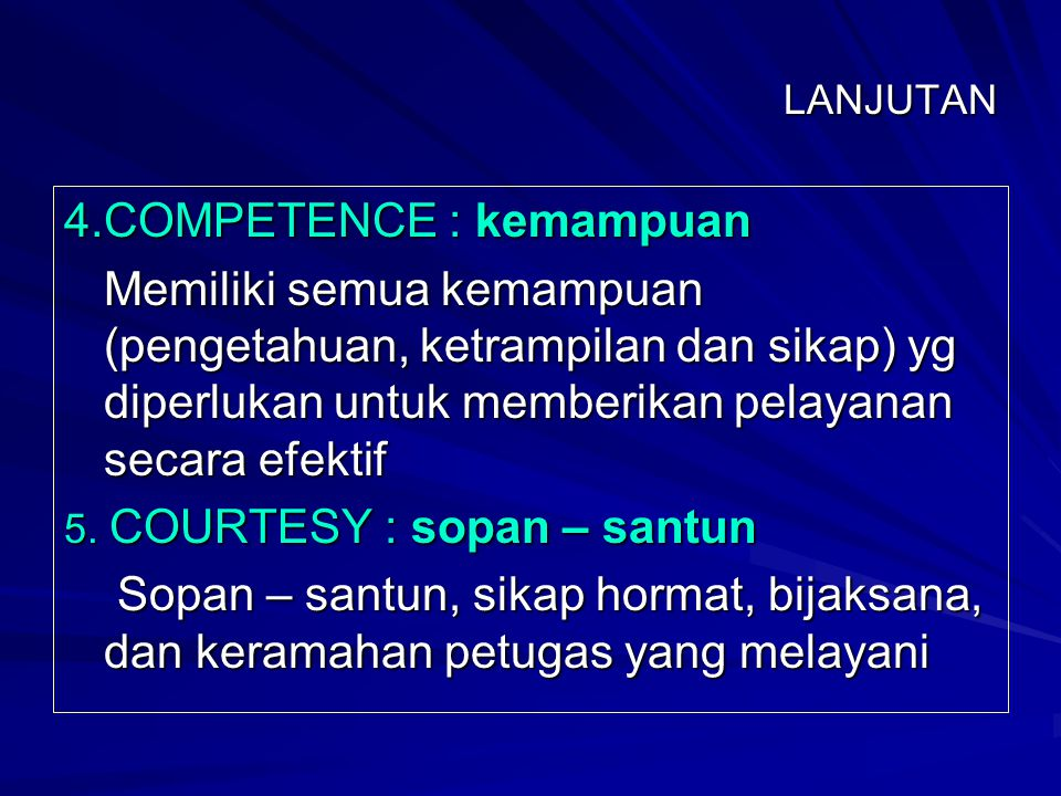4.COMPETENCE : kemampuan