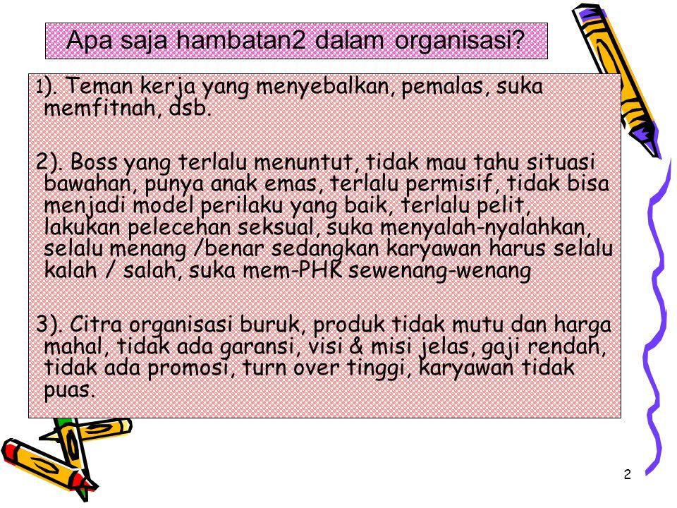 Apa saja hambatan2 dalam organisasi