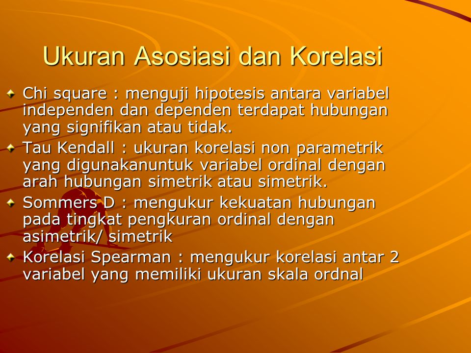 Ukuran Asosiasi dan Korelasi