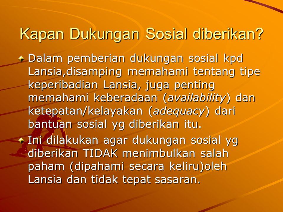 Kapan Dukungan Sosial diberikan