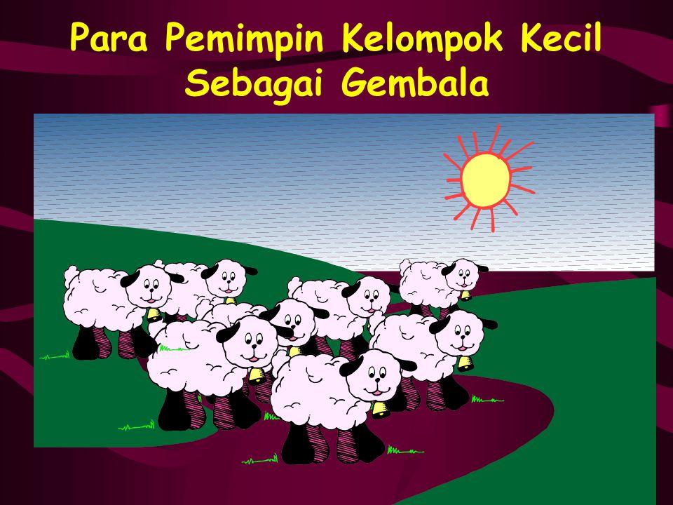 Para Pemimpin Kelompok Kecil Sebagai Gembala